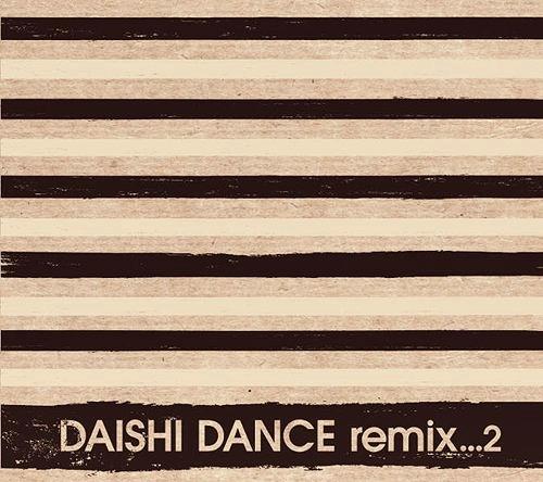 Daishi Dance Remix2