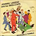 "Johnny Legend ""Rockabilly rumble"" (1981)"